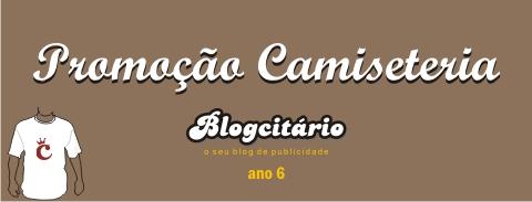 Promoção Camiseteria – 6 anos do Blogcitário