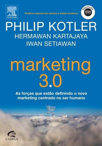 Promoção Marketing 3.0 – Philip Kotler