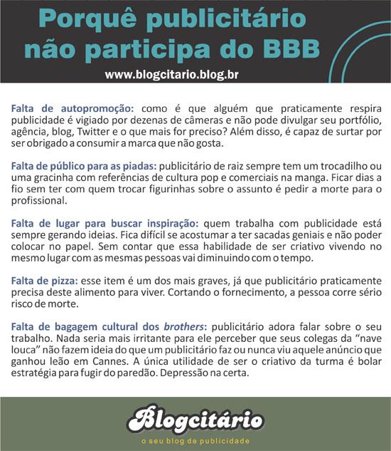 Por que publicitário não participa do BBB